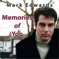 Memories of You — Mark Edwards