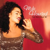 The Very Best Of Miki Howard — Miki Howard