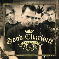 Greatest Hits — Good Charlotte