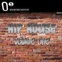 HipHouse, Vol.  1 — Operating System