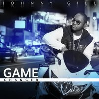 Game Changer — Johnny Gill