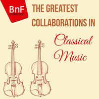 The Greatest Collaborations in Classical Music — Франц Шуберт, Дмитрий Дмитриевич Шостакович, Рихард Штраус, Dietrich Fischer-Dieskau, Gerald Moore