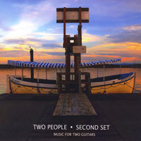 Second Set: Music for Two Guitars — Two People