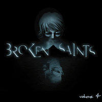 Broken Saints soundtrack, volume 4 — tobias tinker