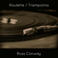 Roulette — Russ Conway