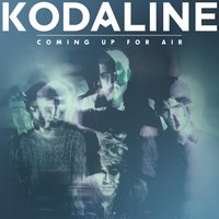 Coming Up For Air — Kodaline