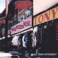 Small Town Retirement — Mikes Modern Music