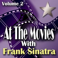 At The Movies With Frank Sinatra Volume 2 — сборник