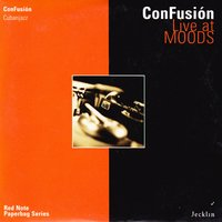 Live at Moods — Confusion