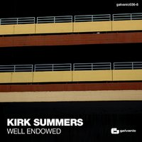 Well Endowed — Kirk Summers