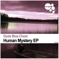 Human Mystery EP — Gods Blue Chest