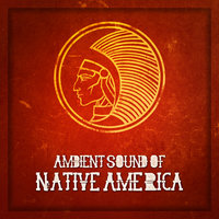 Ambient Sound of Native America — Yeskim