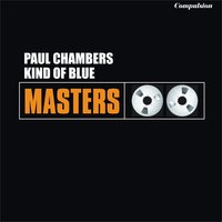 Kind of Blue — Paul Chambers