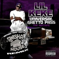 Swishahouse Remix: Universal Ghetto Pass — Lil' Keke