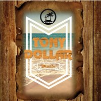 Music — Tony Dollar