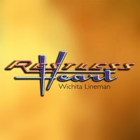 Wichita Lineman — Restless Heart