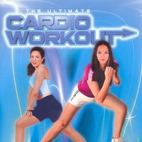 The Ultimate Cardio Workout (Fitness, Cardio & Aerobics Sessions) — сборник