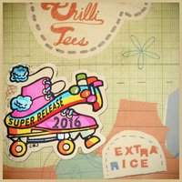 Extra Rice (Super Release) — Chillitees