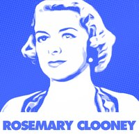 Come On-A My House — Rosemary Clooney, Джордж Гершвин