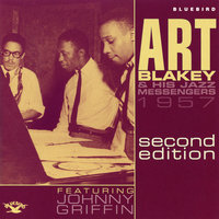 1957 Second Edition — Art Blakey & The Jazz Messengers, Johnny Griffin