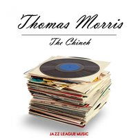 The Chinch — Thomas Morris