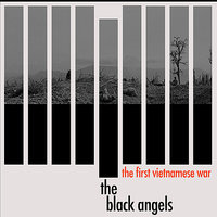 The First Vietnamese War — The Black Angels