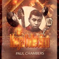 The Mega Collection — Paul Chambers
