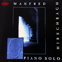 Piano Solo — Manfred Hirschbach