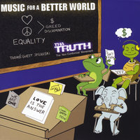 Music for a Better World — Tha Truth
