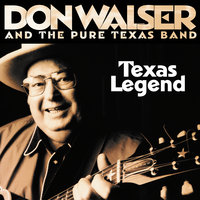 Texas Legend — Don Walser, The Pure Texas Band