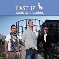 Counting Clouds - Single — East 17