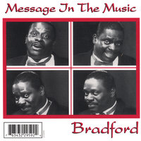 Message In The Music — Bradford