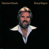 Daytime Friends — Kenny Rogers