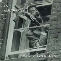 Sickness and Health — The Semibeings