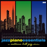 Jazz Piano Piano Essentials — Jazz Piano Piano Essentials