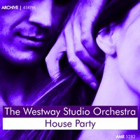 House Party — The Westway Studio Orchestra