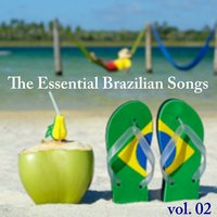 The Essential Brazilian Songs, Vol.2 — сборник