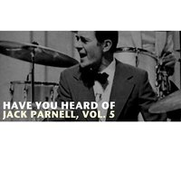 Have You Heard of Jack Parnell, Vol. 5 — Jack Parnell