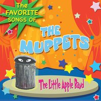 Muppets - The Favorite Songs — Little Apple Band