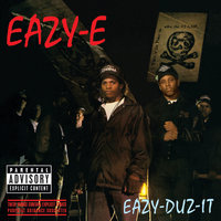 Eazy-Duz-It — Eazy-E
