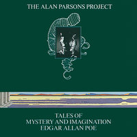 Tales Of Mystery And Imagination - Edgar Allan Poe — The Alan Parsons Project