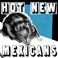 "Well...Um...Er...Uh...7"" EP — Hot New Mexicans"