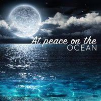 At Peace on the Ocean — Ocean Sounds Collection