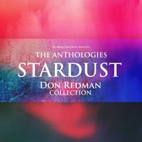 The Anthologies: Stardust — Don Redman