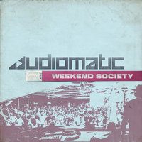 Weekend Society — Audiomatic