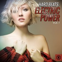 Hard Beats: Electric Power, Vol. 1 — сборник
