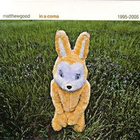 In A Coma — Matthew Good