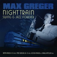 Night Train — Max Greger & Orchester