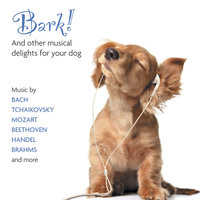 Bark! And Other Musical Delights For Your Dog — сборник