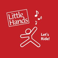 Let's Ride — Little Hands